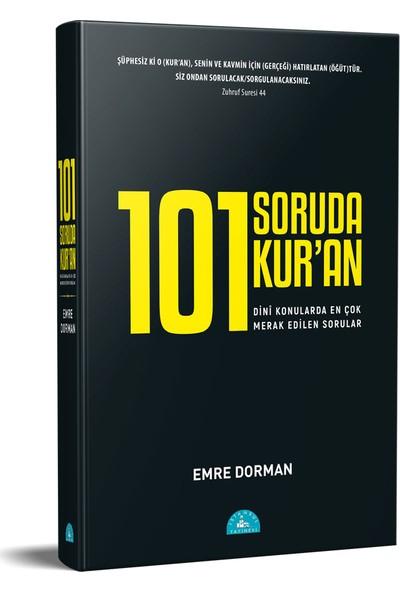 101 Soruda Kur'an - Emre Dorman