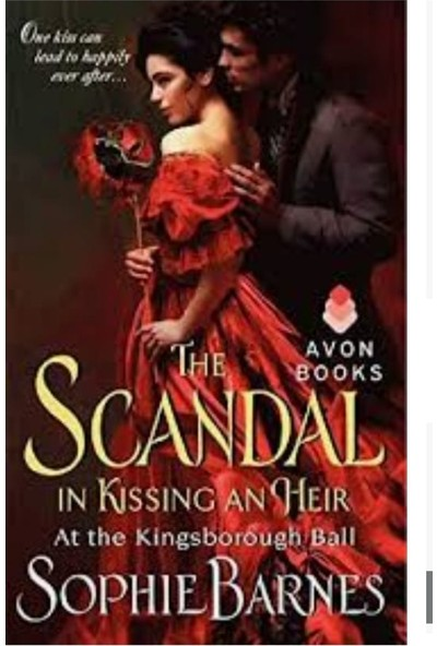 The Scandal In Kissing An Heir: At The Kingsborough Ball Mass Market Paperback - Sophie Barnes