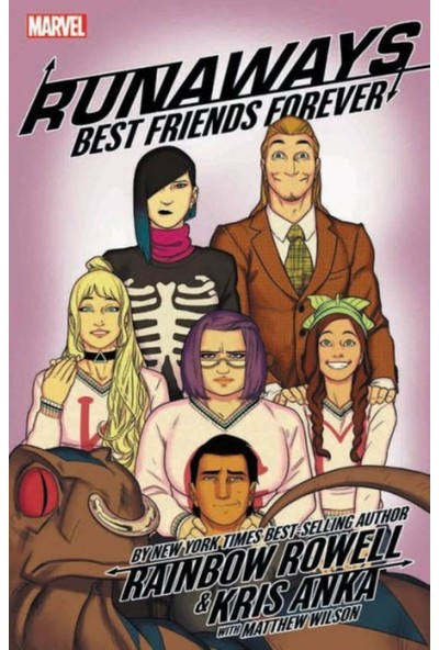 Runaways by Rainbow Rowell & Kris Anka Vol. 2: Best Friends Forever - Rainbow Rowell