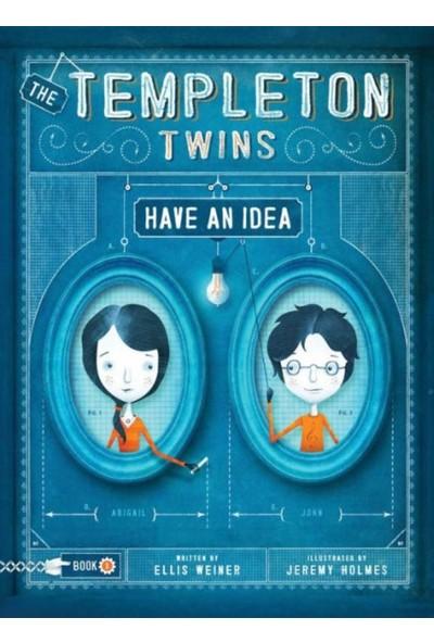 The Templeton Twins Have an Idea: Book 1 - Ellis Weiner