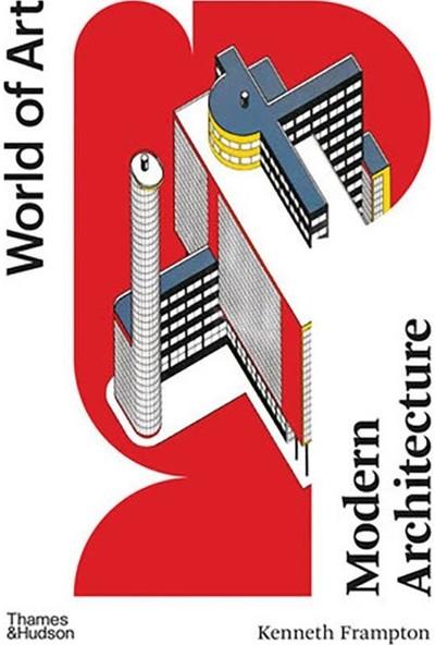 Modern Architecture World Of Art - Kenneth Frampton