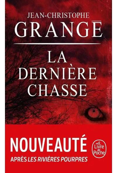 La dernière chasse - Jean-Christophe Grange