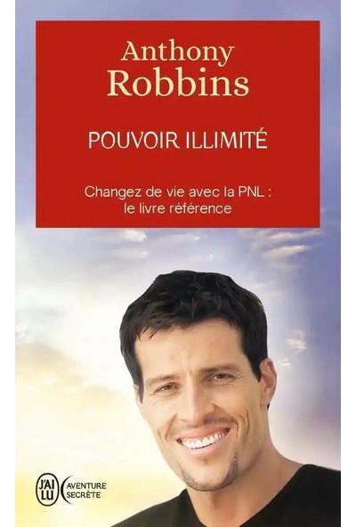 POUVOR ILLIMITE - J'AI LU - Anthony Robbins