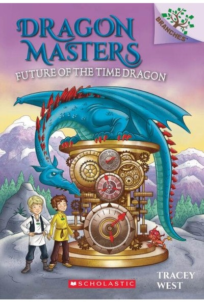 Dragon Masters 15 Future of the Time Dragon - Tracey West