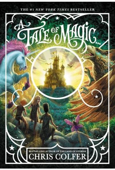 A Tale of Magic... - Chris Colfer
