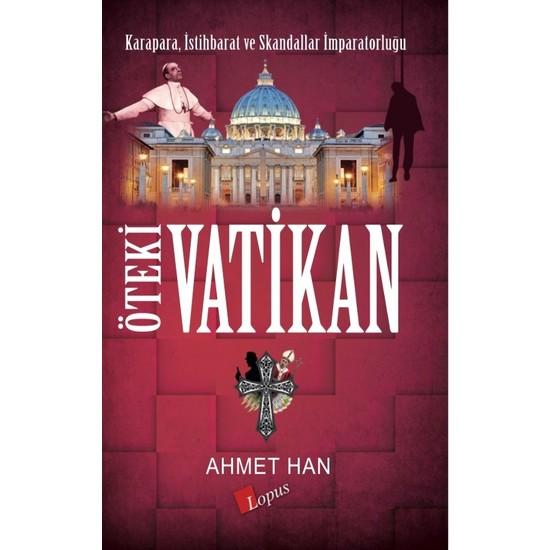 Öteki Vatikan – Ahmet Han