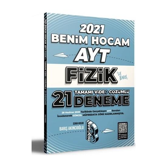 Benim Hocam Yayınları 2021 AYT Fizik Tamamı Video Çözümlü 21 Deneme Sınavı - Barış Akıncıoğlu