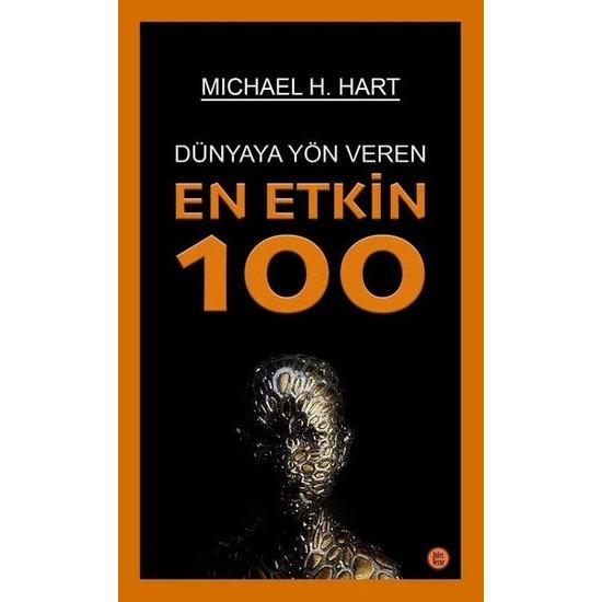 Dünyaya Yön Veren En Etkin 100 - Michael H. Hart