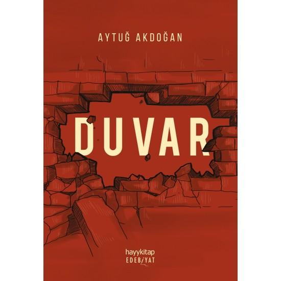 Duvar - Aytuğ Akdoğan
