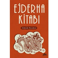 Ejderha Kitabı - Edith Nesbit