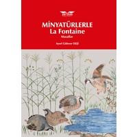 Minyatürlerle La Fontaine Masalları - Aysel Güleser Ekşi