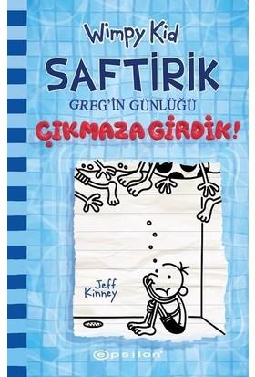 Çıkmaza Girdik! - Saftirik Greg'in Günlüğü 15 - Jeff Kinney