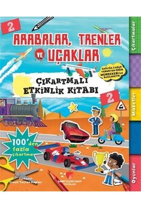 Arabalar,Trenler ve Uçaklar Çıkartmalı Etkinlik Kitabı 2 - Anna Bowles