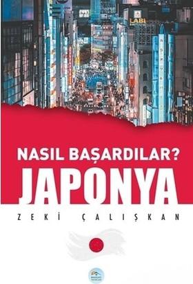 Japonya Nasıl Başardılar - Zeki Çalışkan