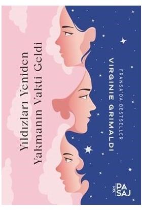 Yıldızları Yeniden Yakmanın Vakti Geldi - Virginie Grimaldi