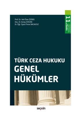 Türk Ceza Hukuku Genel Hükümler - Veli Özer Özbek - Koray Doğan - Pınar Bacaksız