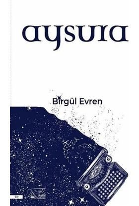 Aysura - Birgül Evren