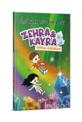 Zehra ve Kayra - Kristal Çocuklar - Damla Aktan, - Elif Ceren Boelen