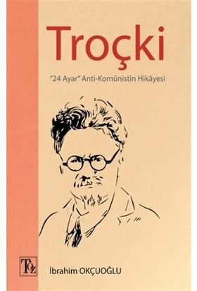 Troçki - İbrahim Okçuoğlu