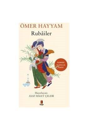 Ömer Hayyam Rubâiler - Asaf Hâlet Çelebi