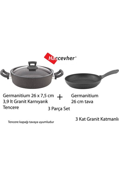 Hascevher Germanitium 3.9 Lt 26 cm Granit Karnıyarık Tencere + Granit Tava 3 Granit Katmanlı