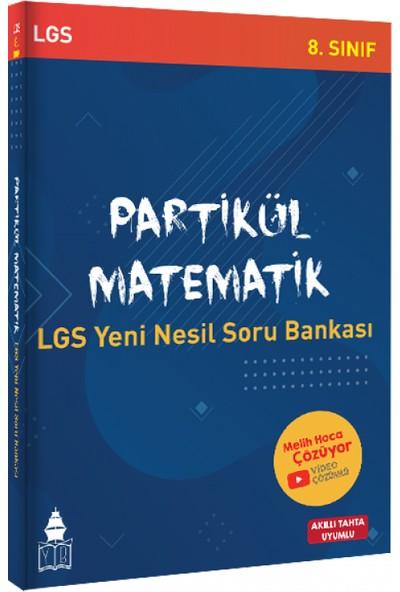 Tonguç Akademi Yayınları Partikül Matematik LGS Yeni Nesil Soru Bankası