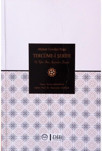 Ahmet Cevdet Paşa Tercüme I Şerife ve Tefsir Ilmi Açısından Değeri