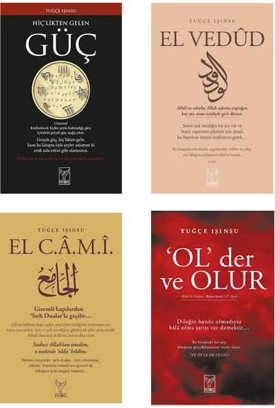 Tuğçe Işınsu 4 Kitap Set (Hiçlikten Gelen Güç, El Vedud, El Cami, Ol Der ve Olur)
