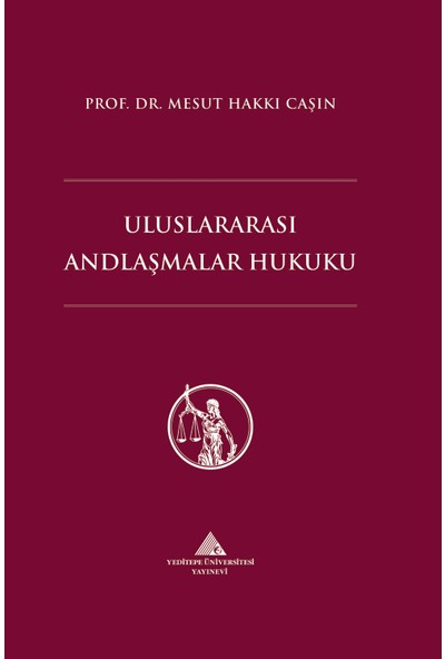 Uluslararası Andlaşmalar Hukuku - Mesut Hakkı Caşın