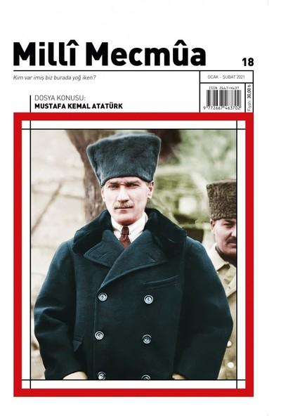 Milli Mecmua Sayı 18 / Ocak - Şubat 2021 - Mustafa Kemal Atatürk