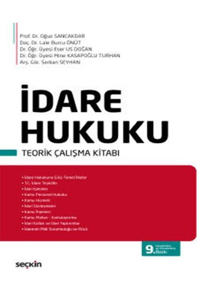 Idare Hukuku Teorik Çalışma Kitabı - Oğuz Sancakdar - Lale Burcu Önüt - Eser Us Doğan - Mine Kasapoğlu Turhan - Serkan Seyhan