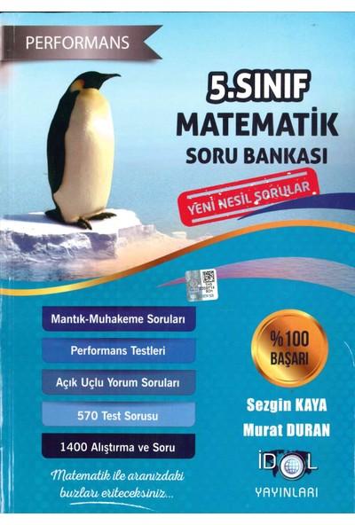 İdol Yayınları 5. Sınıf Matematik Performans Soru Bankası