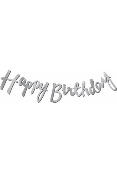 Kullanatparty Happy Birthday Kaligrafi Banner Gümüş Renk