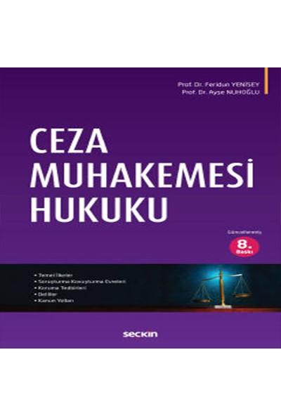 Ceza Muhakemesi Hukuku - Feridun Yenisey - Ayşe Aykut Nuhoğlu