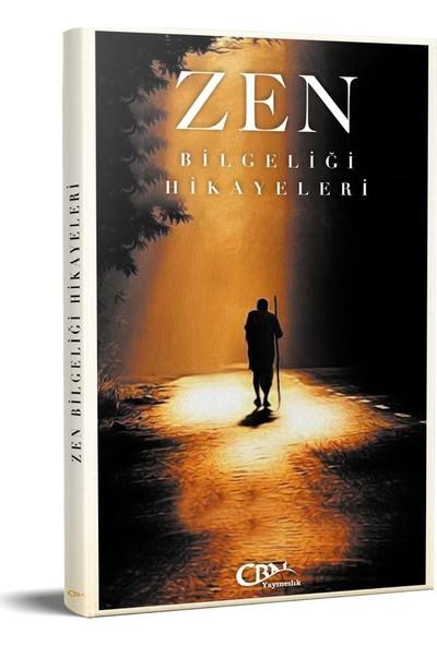 Zen Bilgeliği Hikayeleri