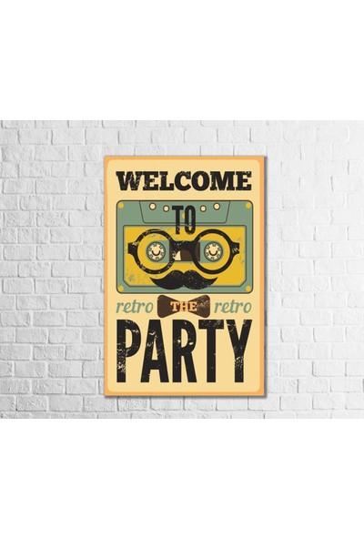 Fandomya Ahşap Poster Welcome To Party 12 x 17 cm + Çift Taraflı Bant