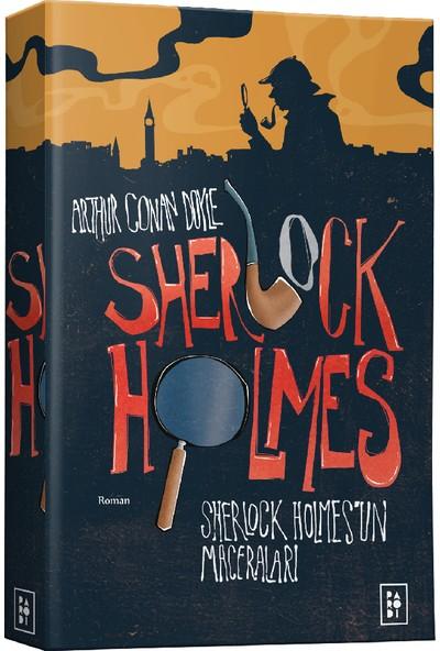 Sherlock Holmes 1 - Sherlock Holmes'un Maceraları - Sir Arthur Conan Doyle
