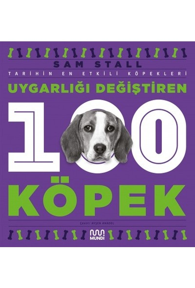 Uygarlığı Değiştiren 100 Köpek - Sam Stall