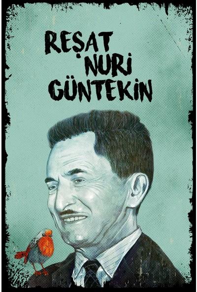 Hayal Poster Reşat Nuri Güntekin Ahşap Poster