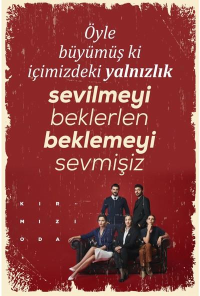 Hayal Poster Beklemeyi Sevmişiz Kırmızı Oda