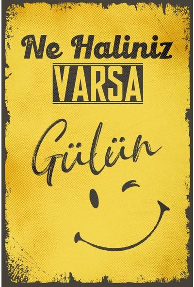 Hayal Poster Ne Haliniz Varsa Gülün Ahşap Retro Poster