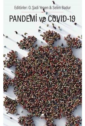 Pandemi ve Covıd-19 - O. Şadi Yenen - Selim Badur