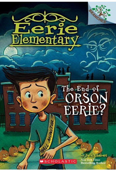 Eerie Elementary 10: The End Of Orson Eerie? - Jack Chabert