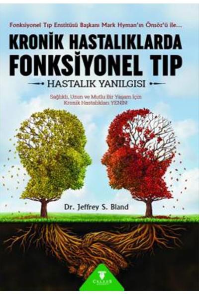 Kronik Hastalıklarda Fonksiyonel Tıp - Dr. Jeffrey S. Bland