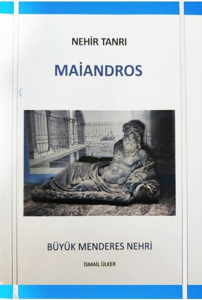 Nehir Tanrı: Maiandros - Ismail Ülker