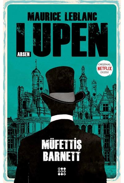 Arsen Lupen – Müfettiş Barnett - Maurice Leblanc