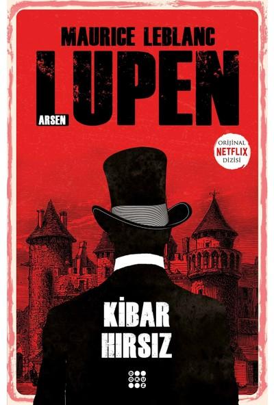 Arsen Lupen – Kibar Hırsız - Maurice Leblanc