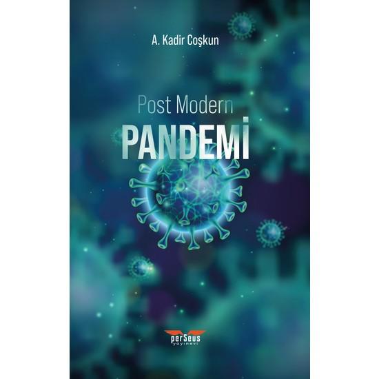 Post Modern Pandemi - A. Kadir Coşkun