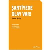 Şantiyede Olay Var! - Firuzan Baytop