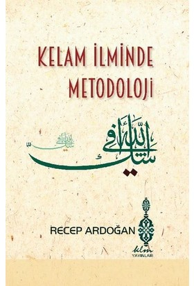 Sistematik Yaklaşımla Kelam Araştırmaları 1 - 2 | Recep Ardoğan